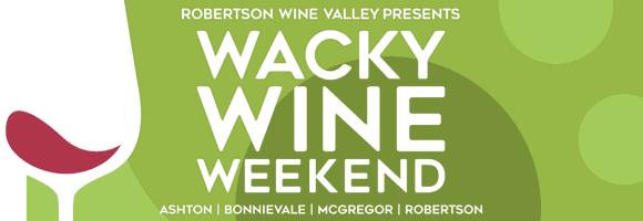 Wacky Wine Weekend Robertson